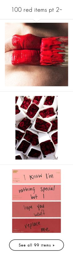 """""""100 red items pt 2~"""" by xiuhans ❤ liked on Polyvore featuring lips, backgrounds, other, pictures, red, photos, pics, fillers, quotes and words"""