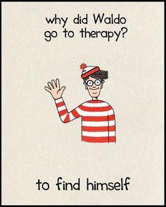 Where's Waldo psychology joke.