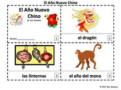 Chinese New Year 2016 Two Booklets in Spanish - El Año Nuevo Chino by Sue Summers - One with text and images, one with text only so students can sketch and create their own versions of the booklets.