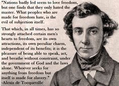 alexis de tocqueville on freedom - reminds me of Egypt!