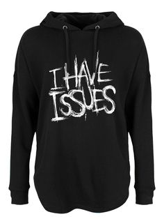 I Have Issues Ladies Oversized Black Hoodie Epic Hoodies, Purple T Shirts, Keep Warm, Black Hoodie, Slogan, Gothic, Graphic Tees, Minimalist, Sweatshirts