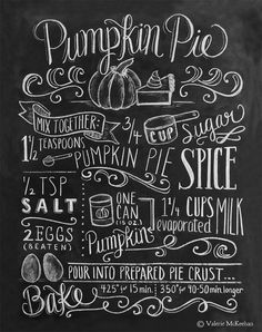 "Nothing says ""fall"" quite like a slice of homemade pumpkin pie! Celebrate the season with this fun, illustrated pumpkin pie recipe chalkboard print. The design includes cute ingredient illustrations and whimsical hand lettering. 11"" x 14"" Print on matte archival paper."