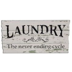 Distressed Laundry Sign Never Ending Cycle Sign  Cycling Woods And Laundry Rooms