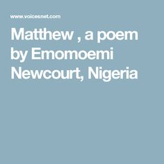 Poet Poems : The Poem called The Voice by Emomoemi Newcourt, Nigeria Rhyming Words, Poet, The Voice, Darkness, Ideas