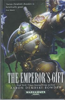 This Must Be The Place : The Emperor's Gift 1 by Aaron Dembski-Bowden (Hard...  A young boy is recruited into the Grey Knights, and must hone his fledgling psychic talents if he is to join the hallowed and mysterious ranks of the Space Marine daemon hunters. The start of a new series featuring the Grey Knight Space Marines by Aaron Dembski-BowdenA young boy is recruited into the Grey Knights, and must hone his fledgling psychic talents if he is to join the hallowed and mysterious ranks of…