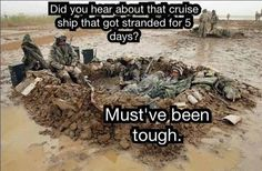 I'm sure they share in the worldwide outpouring of sympathy for those poor cruise ship passengers.