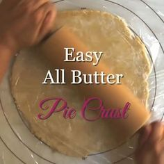 Aug 2019 - Easy All Butter Pie Crust. Delicious, easy to roll, flaky, buttery crust with no mess! Conquer your fear of crust with this tip filled recipe and video! Pie Crust Recipe Video, Pie Crust Recipes, Quick Easy Pie Crust Recipe, Easy Pie Recipes, Quiche Recipes, Dessert Recipes, Butter Spritz Cookies, Elegante Desserts, All Butter Pie Crust