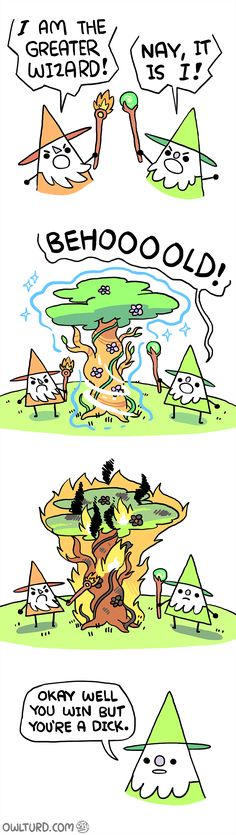 """Oh Snap """"The most powerful wizard - owlturd comics"""" Cute Comics, Funny Comics, Funny Cartoons, Funny Jokes, Shen Comics, Owlturd Comix, 4 Panel Life, Funny Comic Strips, Online Comics"""