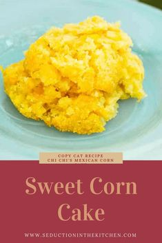 Sweet Corn Cake Are you looking for a simple and easy recipe? Sweet Corn Cake is a copycat recipe of Chi Chi's corn cake recipe. This Mexican corn cake is wonderful to have with a bowl of chili! You will love this simple sweet corn recipe! Corn Cake Recipe Easy, Easy Cake Recipes, Chi Chi Sweet Corn Cake Recipe, Mexican Sweet Cornbread Recipe, Sweet Corn Cakes, Sweet Corn Recipes, Enchiladas, Mexican Corn Cakes, Mexican Dishes
