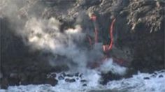 Malia Mattoch/Reuters. The Kilauea Volcano on the Big Island has erupted since 1983; lava has not reached the ocean since 12/2011.  Ocean entries are beautiful but dangerous: lava cools, darkens & hardens into a delta amid escaping steam; it is unstable, may collapse without warning hurling chunks of lava and hot water 100 yards; molten lava creates acidic steam that contains particles of volcanic glass;  crashing waves send out scalding water. But it is beautiful and amazing.