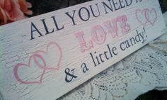 CANDY BAR Sign Pink Wedding Sign All you need is LOVE Pink Party Decoration Dessert Bar Sign