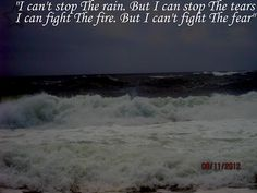 I can't stop the rain. But I can fight the tears-3 days grace