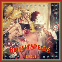 Britney Spears album covers | Britney Spears - Circus (Fanmade Album Cover) / Made by E.B Designs ...