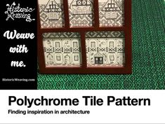 Polychrome Tile Project – Historic Weaving