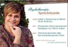 Die Sprechstunde für Ihr seelisches Wohlbefinden  Psychotherapeutin DSA Petra Burmetler, MSc @ Privatpraxis 'Petra Lebensfreude' Petra, Mental Health Therapy, Joie De Vivre, Feel Better, Health