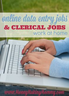 List of online data entry and clerical work that is non phone work at home. Details at MoneyMakingMommy.com