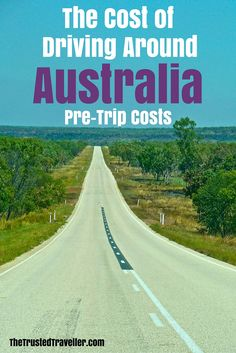 The Cost of Driving Around Australia - Pre-Trip Costs - The Trusted Traveller #RoadTrip #Australia #Travel