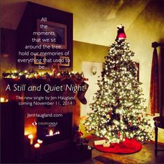 A Still and Quiet Night Coming Soon! Releasing November 11, 2014! www.JenHaugland.com