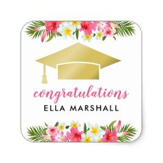 Congratulate the Graduate Diy Stickers, Custom Stickers, Graduation Stickers, Congratulations Graduate, Summer Gifts, Gold Gifts, Tropical Flowers, Summer Of Love, Cool Diy