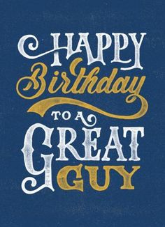 Birthday Quotes QUOTATION – Image : As the quote says – Description Happy birthday to a great guy More