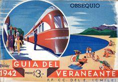 Guía del Veraneante 1942.  F.F. CC. DEL E. (CHILE). Flecha del Sur. AM 101-102.