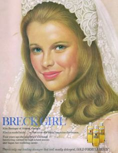 Kim Basinger was the breck shampoo girl in the I loved the look of the Breck Girl ads. but it never made me look like that! Vintage Advertisements, Vintage Ads, Vintage Prints, Retro Ads, Vintage Magazines, Vintage Stuff, Vintage Items, Breck Shampoo, Kim Basinger