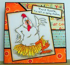 Art Impressions Birdie (Sku#U1834) Bird-Brains...  Spring Chicken (Sku#G1783) handmade birthday card.