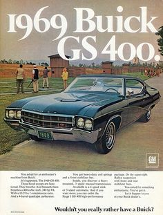 Buick GS 400, 1969 #Buick #1969 #Musclecar #Oldtimer #Vehicle #Advert
