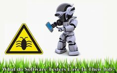 What do Software #Testers Love In Their Job?