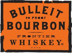 I just like the Bulleit custom font; it's clearer on label than the glass