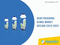 Dairy Packaging - Global Market Outlook (2015-2022). For More Info: http://goo.gl/43MhwM. #dairypackaging, #marketresearchreports