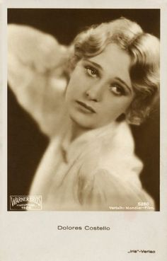 Dolores Costello C. Silent Film Stars, Movie Stars, John Drew Barrymore, Dolores Costello, Actor John, Dee Dee, Old Hollywood, American Actress, 1920s