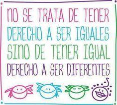 Igual derecho a ser diferentes