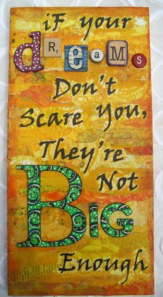 Dreaming BIG - Mixed Media Inspirational Collage, $45.00