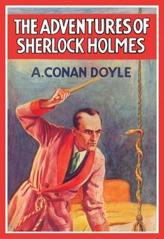 Buyenlarge 'The Adventures of Sherlock Holmes' by Arthur Conan Doyle Vintage Advertisement Size: Vintage Book Covers, Vintage Books, Vintage Art, Vintage Movies, Vintage Images, Detective, Good Books, My Books, Adventures Of Sherlock Holmes