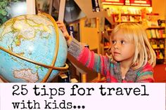 25 of our best tips for travel with kids