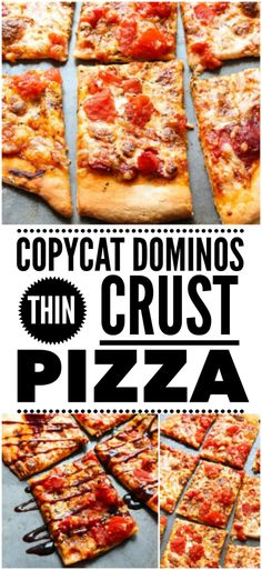 Copycat Domino's Thin Crust Pizza Recipe - Layers of Happiness #crustpizza