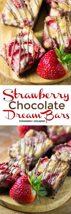 Strawberry Chocolate Dream Bars by Noshing With The Nolands are a scrumptious summer dessert you can bring to any BBQ, potluck or picnic! They won't last long!