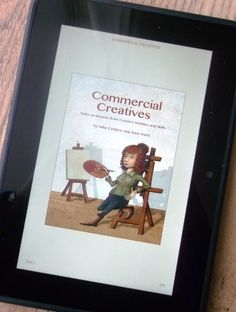 Commercial Creatives: Book Giveaway! Win a PDF or Kindle version of Commercial Creatives