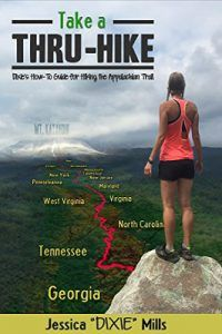 Informations About Take a Thru-Hike: Dixie's How-To Guide for Hiking the Appalachian Trail – Homemade Wanderlust Pin You can easily Backpacking Tips, Hiking Tips, Hiking Gear, Hiking Backpack, Travel Backpack, Ultralight Backpacking, Pacific Crest Trail, Pacific Coast, Thru Hiking