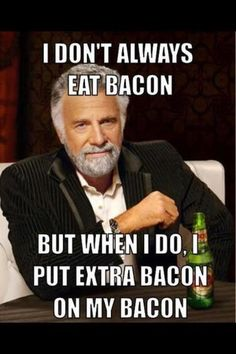 I dont always eat bacon - but when I do I want it with chocolate chip pancakes