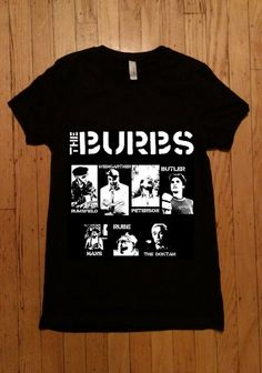 The  Burbs Hand-printed Ladies T-shirt The  burbs cb48d5dad