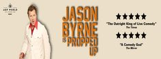 Jason Byrne is Propped Up http://enterapped.com/comedy/jason-byrne-is-propped-up/