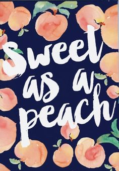 Sweet as a peach!