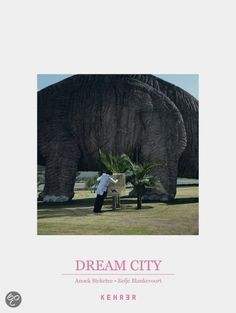 Dream City: Anoek Steketee