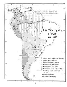 The Viceroyalty of Peru (and South America, ca. 1650)