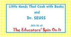 Dr. Suess Snack Ideas and Activities from Little Hands that Cook with Books