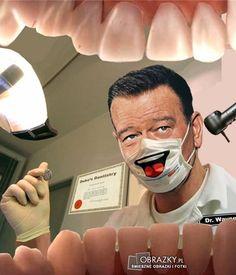 I dentysta się uśmiecha ...