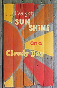 I've Got Sunshine Wooden Painted Sign by CricketStudioArtwork