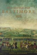 The Battle for Baltimore